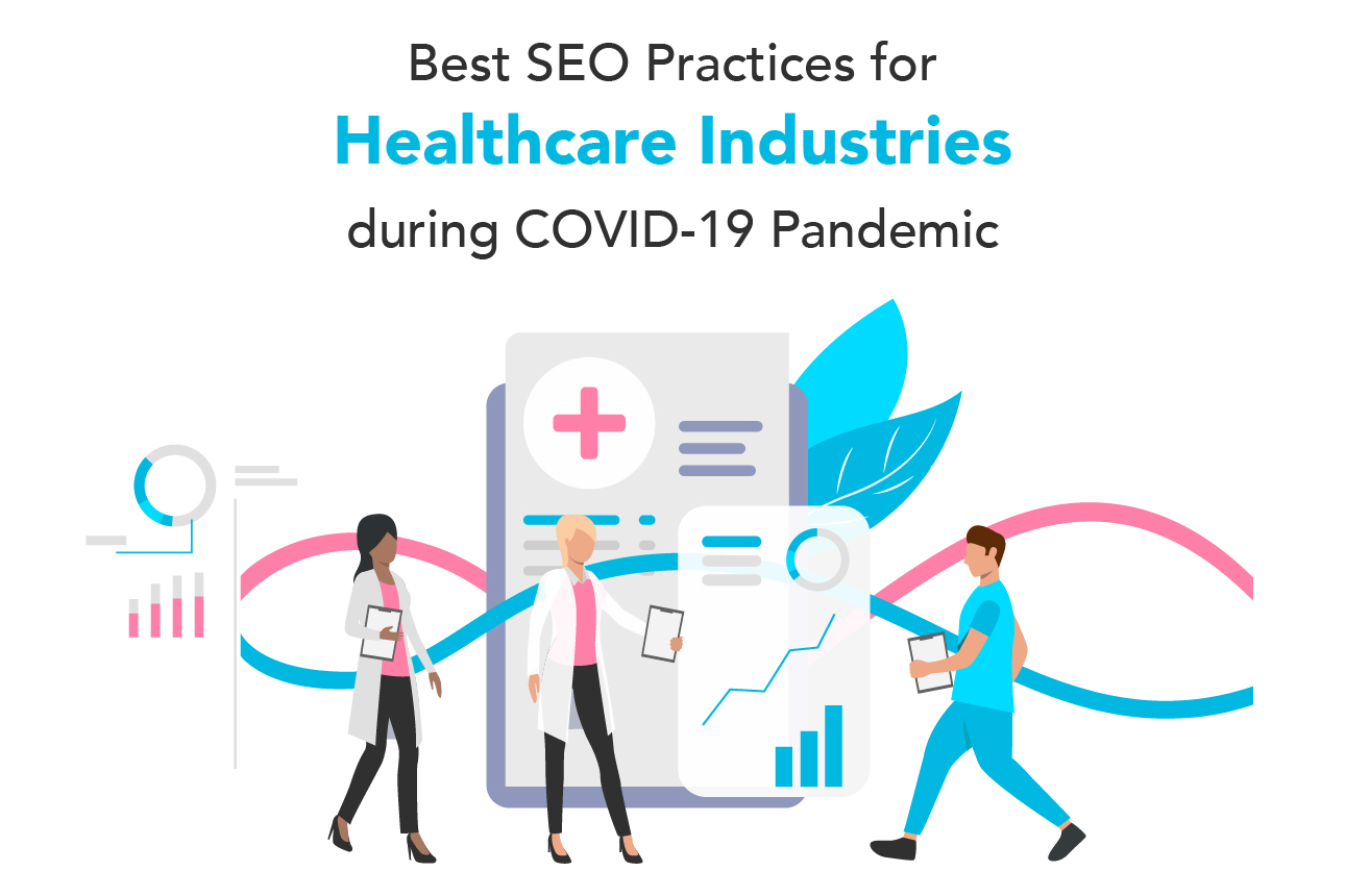 SEO service for Healthcare Industries during COVID-19